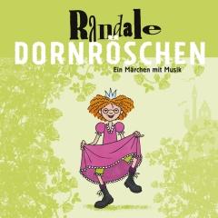 Cover Dornröschen - Ein Märchen mit Musik von der Kinderrockband Randale