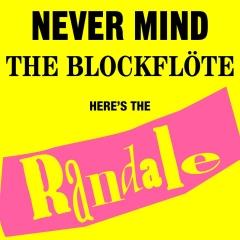 Never Mind the Blockflöte - Die Schallplatte von Randale mit Punksongs